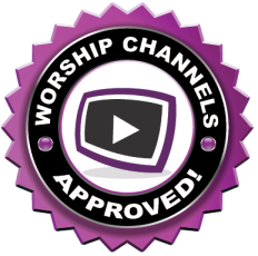 Worship Channels Seal-Of-Approval